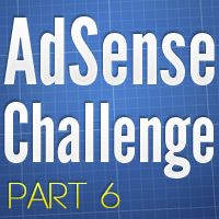 AdSense Challenge – Part 6
