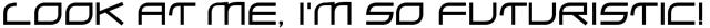 Overly Futuristic Font