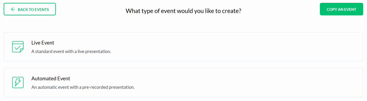 Choice between creating a live event, creating an automated event or copying a previous event