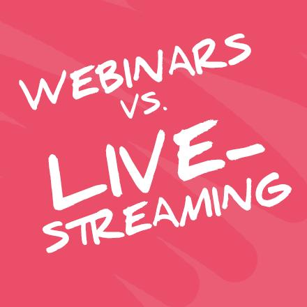 Webinar Live-streaming