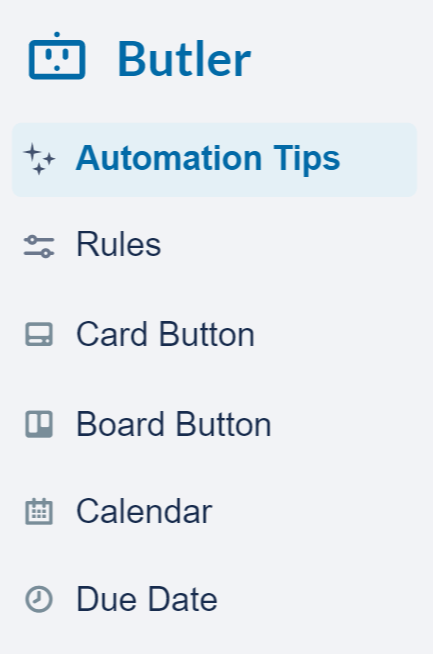 Butler sidebar: Automation Tips, Rules, Card Button, Board Button, Calendar, Due Date